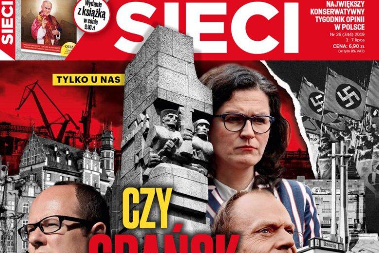 """Sympatyzujący z PiS tygodnik """"Sieci"""" uruchamia medialną nagonkę na Aleksandrę Dulkiewicz i gdańszczan."""