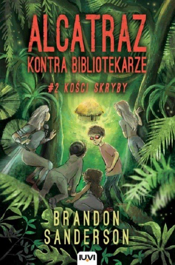 """Brandon Sanderson """"Alcatraz kontra Bibliotekarze #2 Kości Skryby"""""""