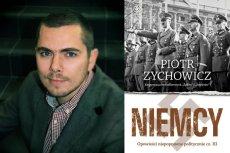 W swojej najnowszej książce ''Niemcy'' publicysta historyczny Piotr Zychowicz bierze pod lupę fatalną politykę III Rzeszy na froncie wschodnim, która zaprzepaściła szansę na miażdżące zwycięstwo