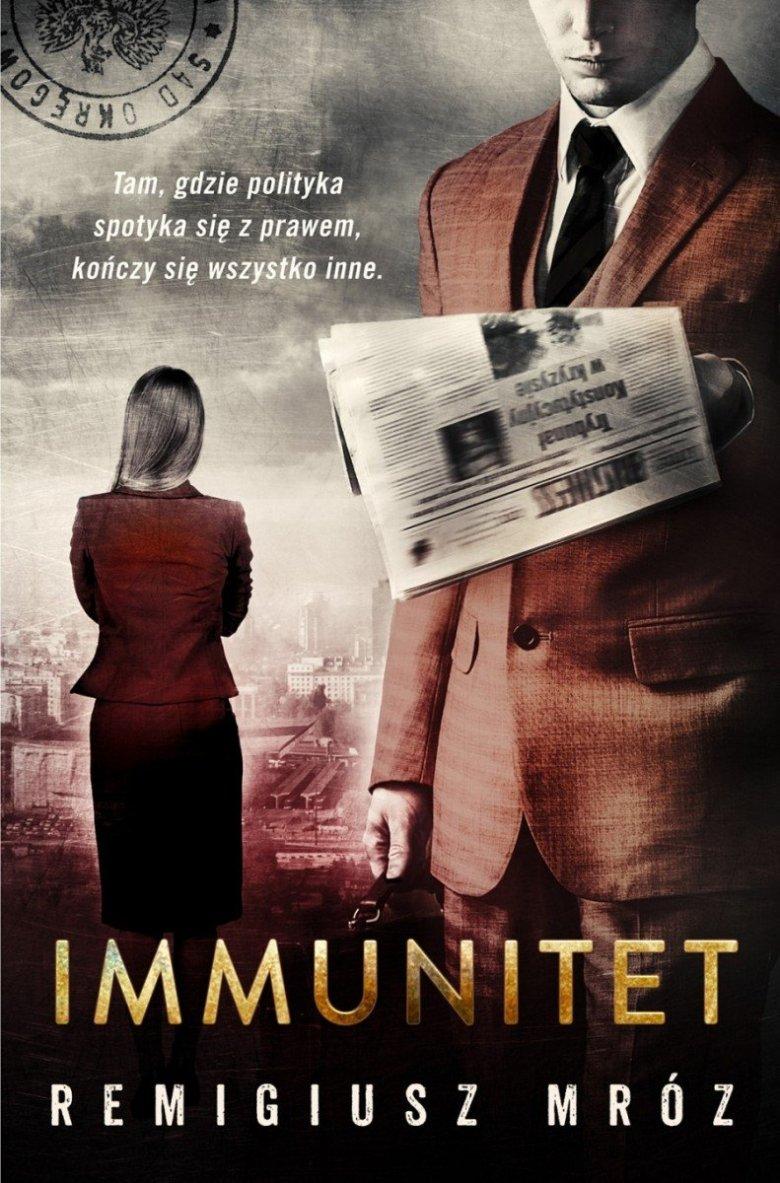 "Remigiusz Mróz ""Immunitet"""