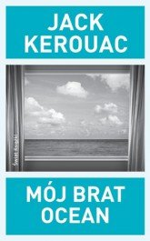 Jack Kerouac Mój brat ocean