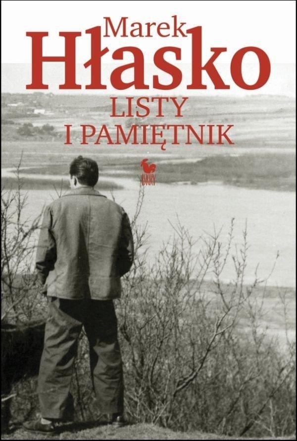 Marek Hłasko. Listy i pamiętniki