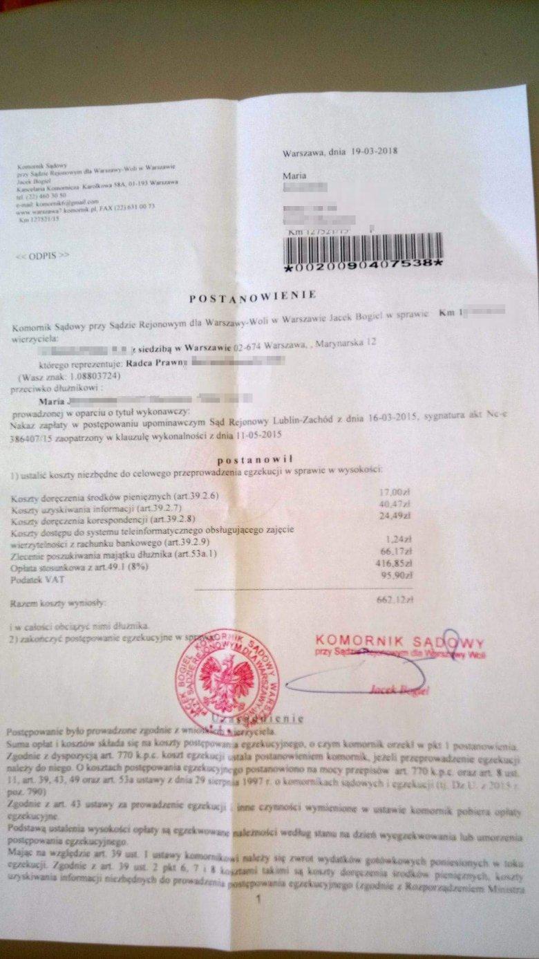 19 marca komornik Jacek Bogiel wysłał pani Marii postanowienie o spłacie zadłużenia.