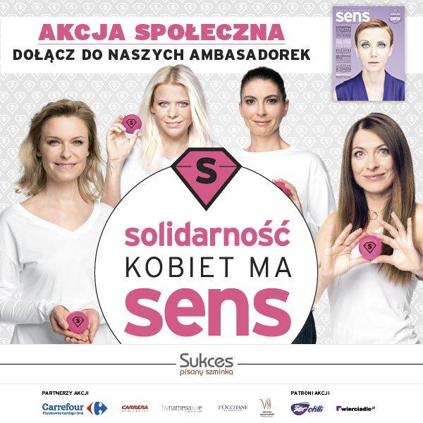 "Ambasadorki Akcji ""Solidarność Kobiet ma SENS"""