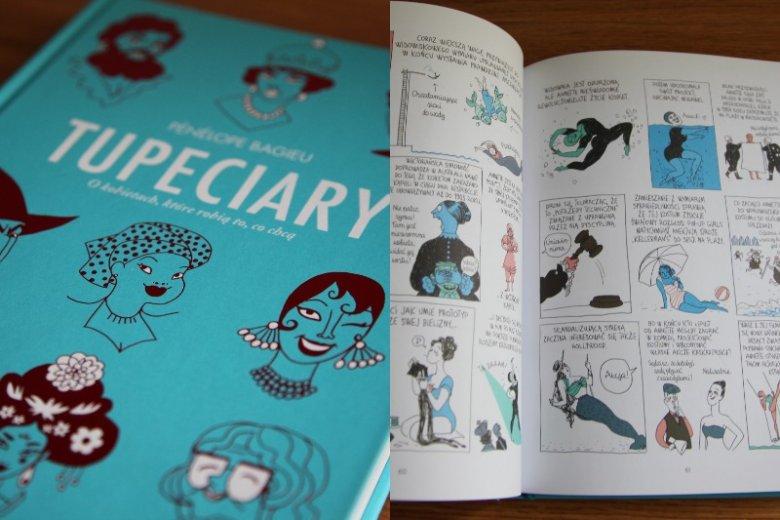 """""""Tupeciary"""" to ciekawe historie zaprezentowane w przystępny sposób. Od tej książki ciężko się oderwać"""
