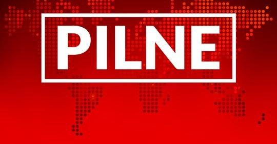 PILNE*BREAKING NEWS!